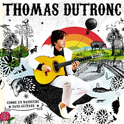 Thomas Dutronc 3
